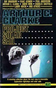 Project Solar Sail, Arthur C.Clarke, 1990.