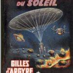 Les voiliers du Soleil, Gérard Klein alias Gilles d'Agyre, 1961.